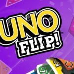 Another Must-Have Card Game- UNO FLIP!™